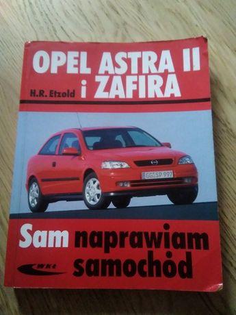 Opel Astra II i Zafira Sam naprawiam samochód Etzold