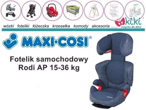 Fotelik samochodowy dla dziecka Maxi-Cosi Rodi AP 15-36 kg