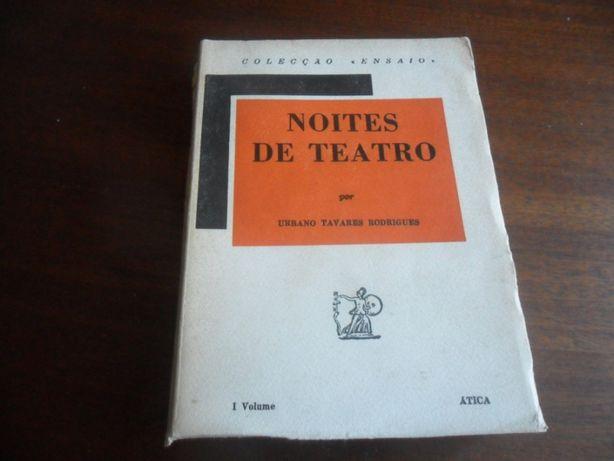 """Noites de Teatro"" de Urbano Tavares Rodrigues - 1º Volume"