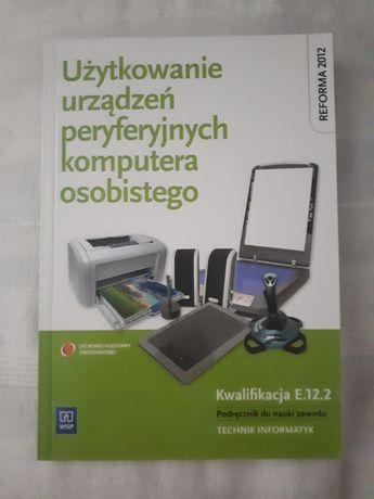 Użytkowanie urządzeń peryferyjnych E12 Informatyka