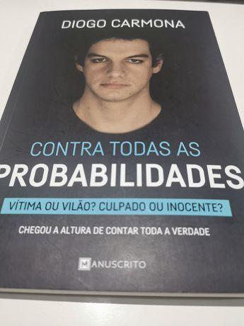 Contra Todas as Probabilidades deDiogo Carmona