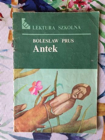 Literatura Szkolna Bolesław Prus Antek