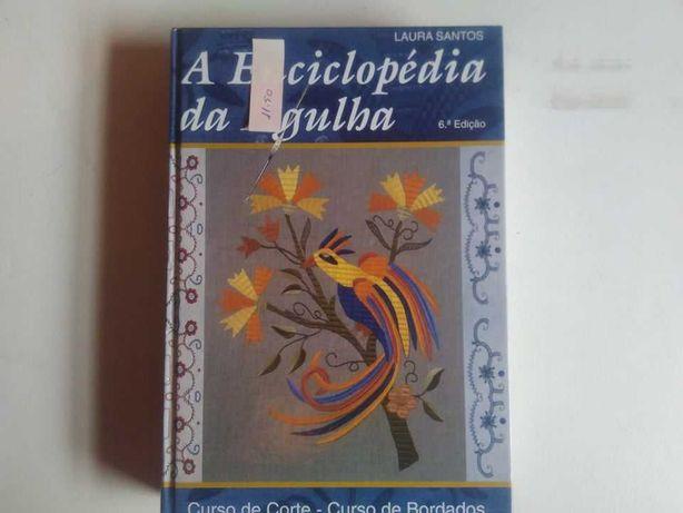 A Enciclopédia da Agulha-Coleção Laura satos-Curso de Corte e Bordados