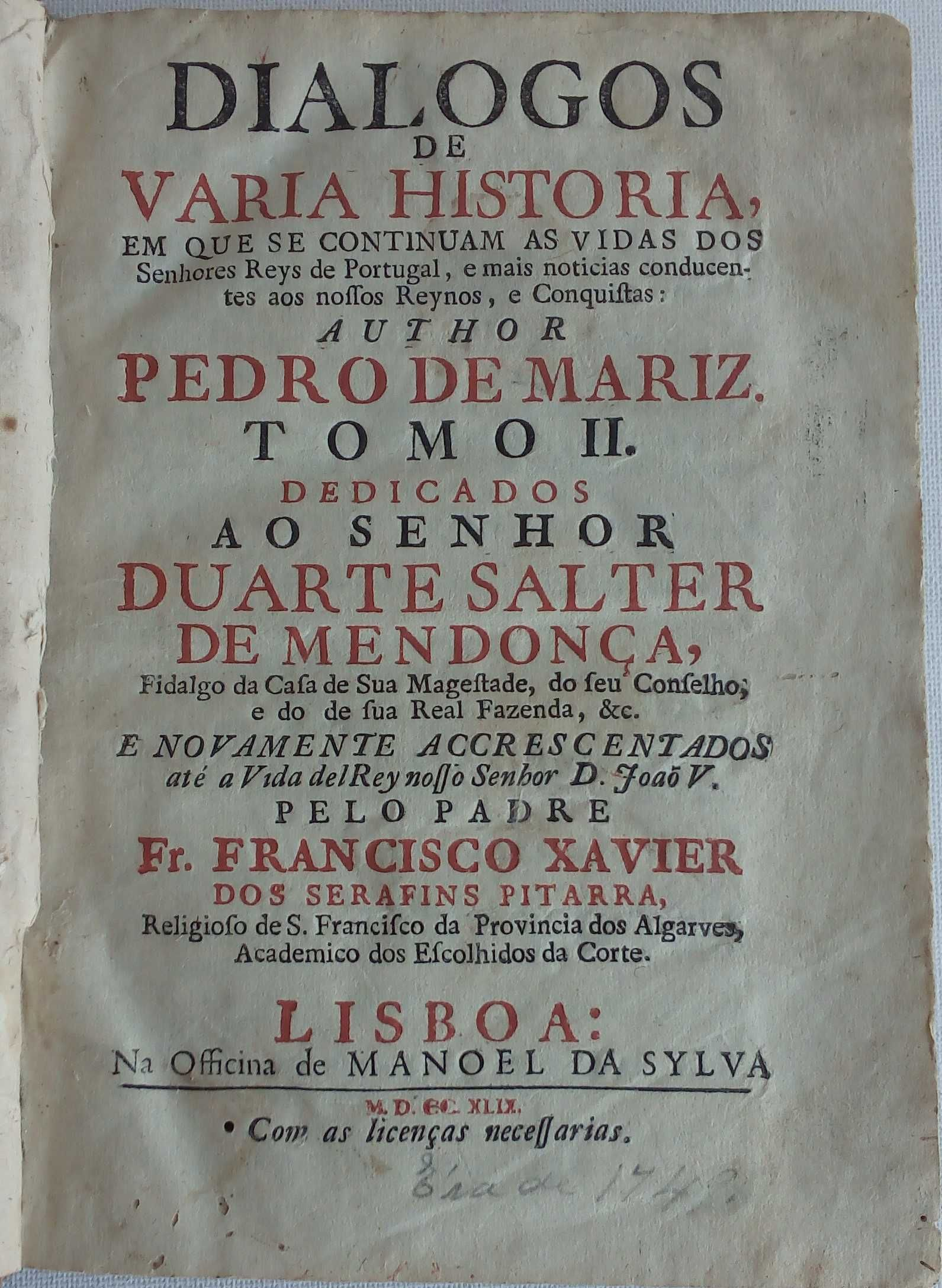 diálogos de varia história  senhores reys de Portugal / pedro de mariz