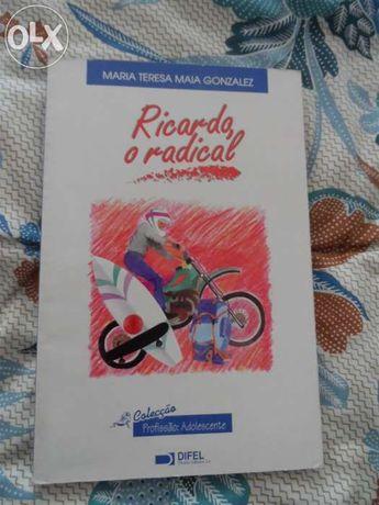Ricardo o radical - maria teresa maia gonzalez