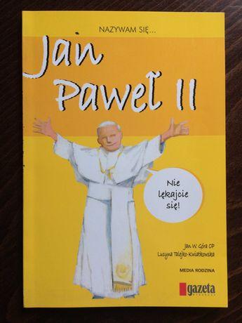 Nazywam się... Jan Paweł II