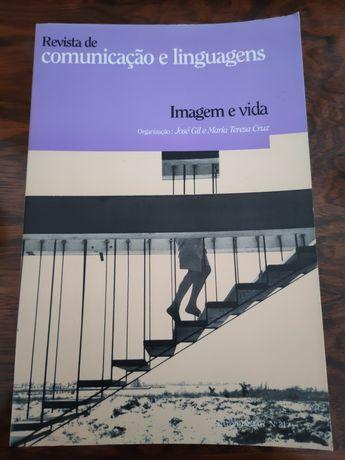 Comunicação e Linguagens - Ficções   Imagem e vida; José Gil e outros