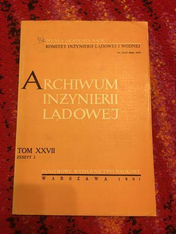 ARCHIWUM INŻYNIERII LĄDOWEJ 1981 PAN tanie ksiązki techniczne