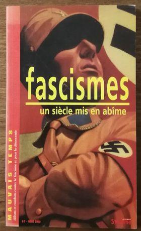 fascismes un siècle mis en abîme, mauvais temps