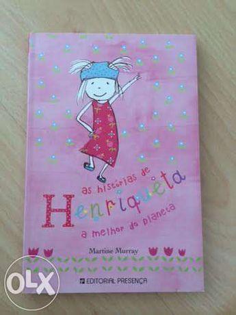 As histórias de Henriqueta, a melhor do planeta!