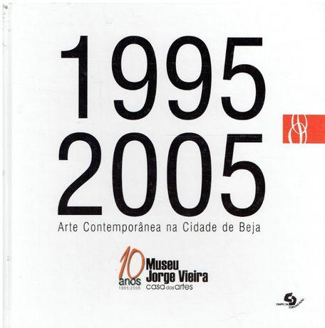 3123 Arte contemporânea na cidade de Beja, 1995/2005 : 10 anos do Mus