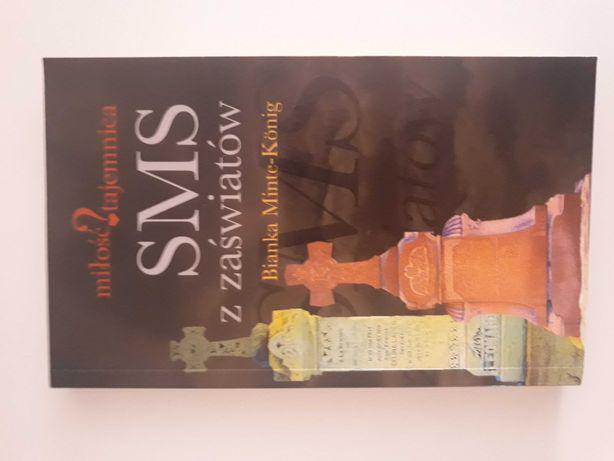 """Książka """"SMS z zaświatów światów"""", Bianka Minte-Konig"""