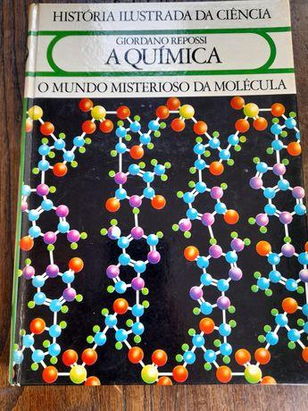 A Química- Mundo Misterioso da molécula