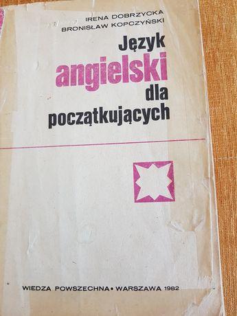 Język angielski dla początkujących I. Dobrzycka B. Kopczyński