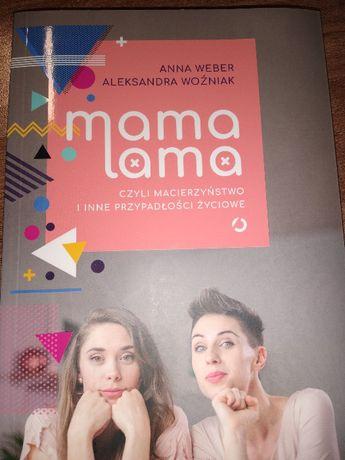 Mama lama czyli macierzyństwo i inne przypadłości życiowe