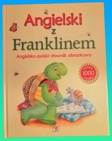 Książka - Angielski z Franklinem. Angielsko-polski słownik obrazkowy