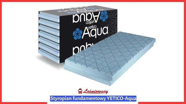 Styropian fundamentowy HYDRO zwiększona wodoodporność! YETICO EPS100