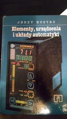 Elementy, urządzenia i układy automatyki - Jerzy Kostro, twarda oprawa