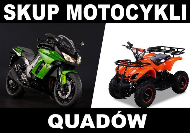 Skup quadów ATV  motocykli motorowerów Dzwoń 24h sprawne uszkodzone