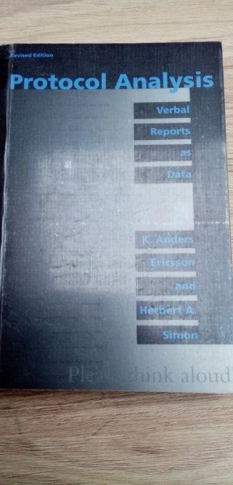 Protocol Analysis Verbal Reports as Data Ericsson and Simon