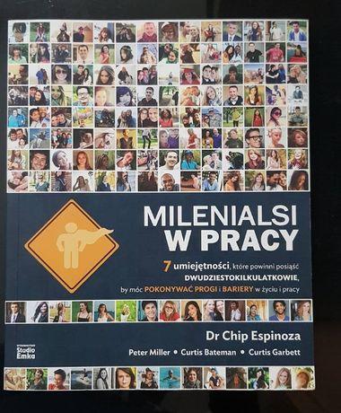 Książka: Milenialsi w pracy - Dr Chip Espinoza