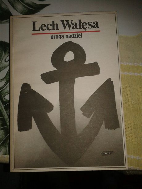 Lech Wałęsa droga nadziei.