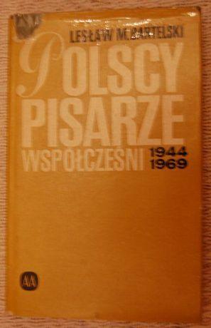"""""""Polscy pisarze współcześni ..."""" Lesław M. Bartelski"""