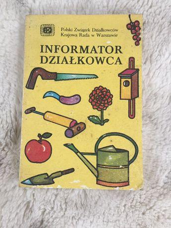 """Książka """"Informator działkowca"""" Polski Związek Działkowców."""