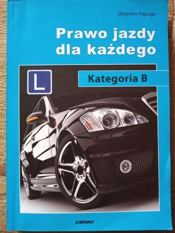 Prawo jazdy dla każdego- Kategoria B