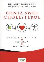Obniż swój cholesterol Autor: Janet Bond Brill Wydawca: Studio Astrops