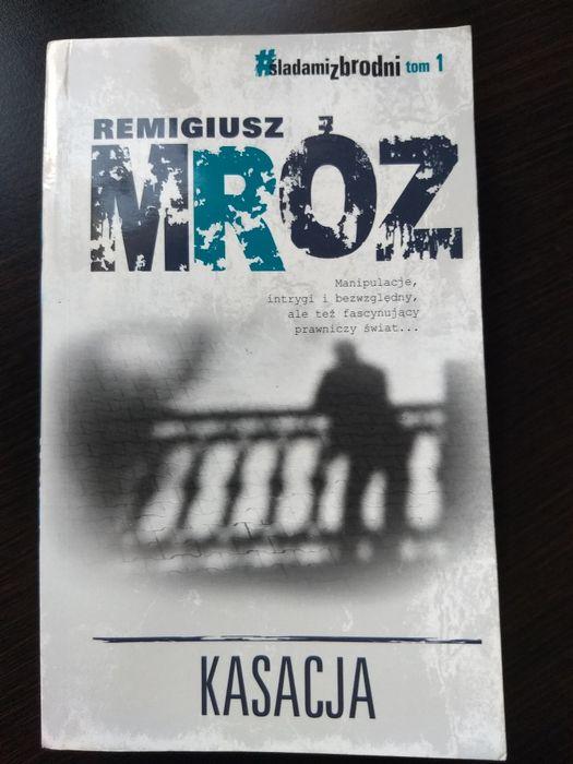 Remigiusz Mróz - Kasacja (wersja kieszonkowa) Rybnik - image 1