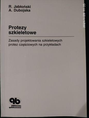 """""""Protezy szkieletowe"""" R. Jabłoński, A. Dubojska"""