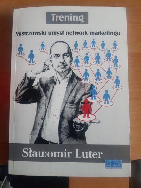 Mistrzowski umysł network marketingu Sławomir Luter
