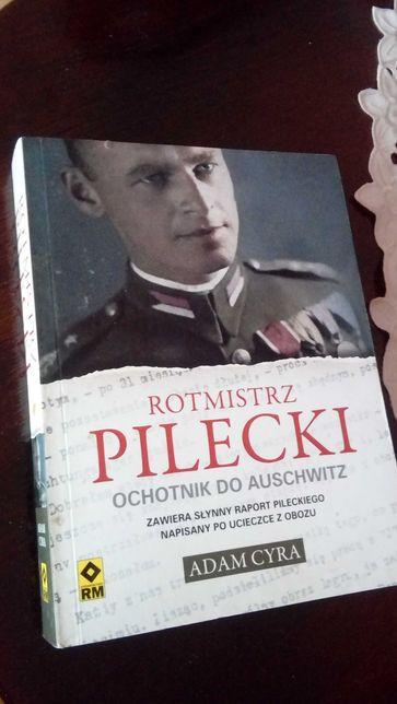 Książka Rotmistrz Pilecki ochotnik do Auschwitz Adam Cyra