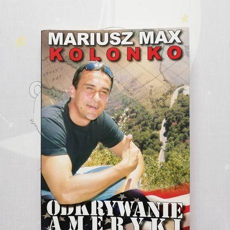 Mariusz Max Kolonko Odkrywanie Ameryki