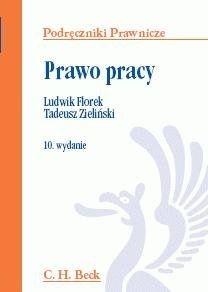 prawo pracy ludwik florek tadeusz zieliński wydanie 10