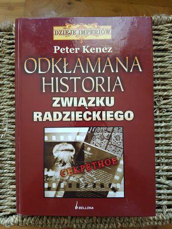 """""""Odkłamana historia Związku Radzieckiego"""" Peter Kenez"""