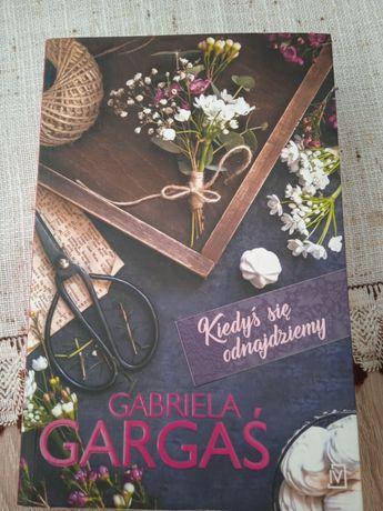 Kiedyś się odnajdziemy Gabriela Gabryś