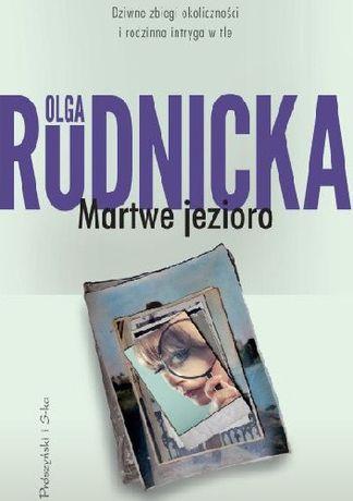 Martwe jezioro - Olga Rudnicka