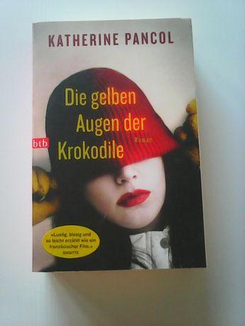 Katherine Pancol Die gelben Augen der Krokodile