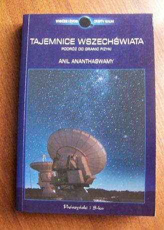 Tajemnice Wszechświata - Anil Ananthaswamy - NOWA