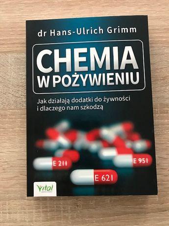 """""""Chemia w pożywieniu"""" Hans-Ulrich Grimm"""
