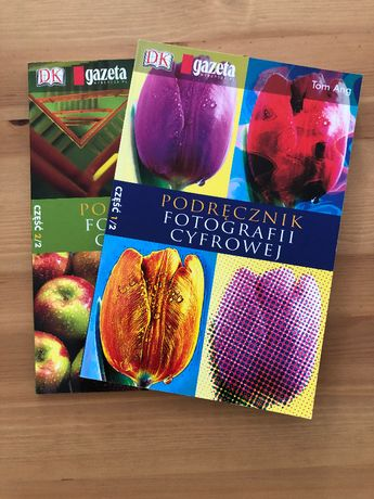 Podręcznik fotografii cyfrowej - Tom Ang- Tom I i II