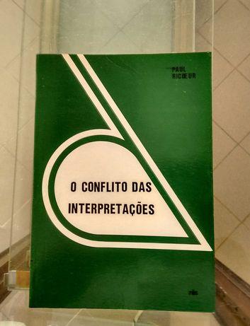 O Conflito das Interpretações - Paul Ricoeur