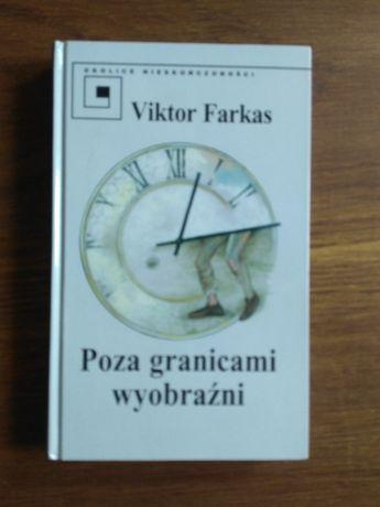 Poza granicami wyobraźni - Viktor Farkas
