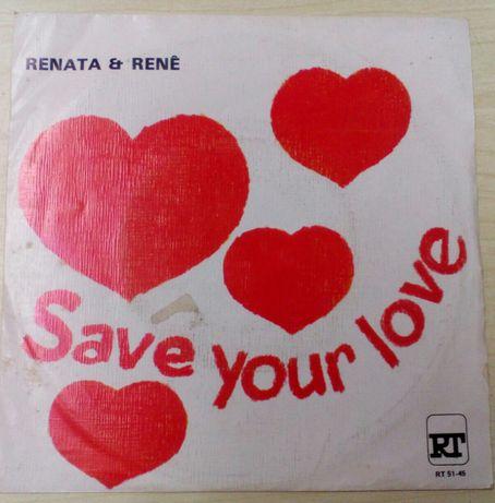 Vinil, Renata & René: Save your Love.