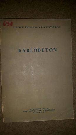 Kablobeton Bychowski oraz Technologia montażu Sadowski