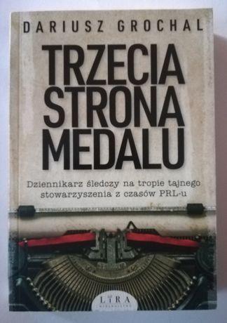 Dariusz Grochal - Trzecia strona medalu [stan bdb, też na wymianę]