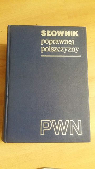 Słownik poprawnej polszczyzny. PWN.1980
