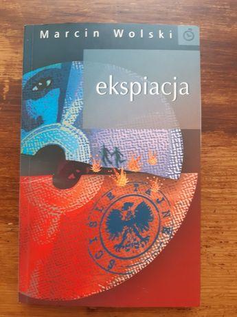 """Marcin Wolski. """"Ekspiacja"""" NOWA"""